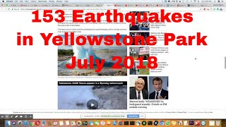 153 Earthquakes In Yellowstone Park In July 2018