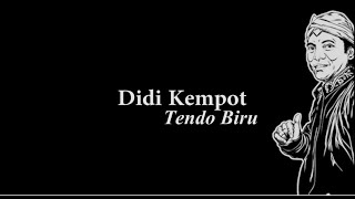 Didi Kempot Tendo Biru Lyric