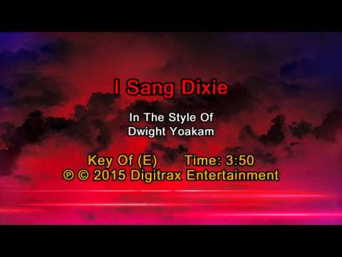 Dwight Yoakam - I Sang Dixie (Backing Track)