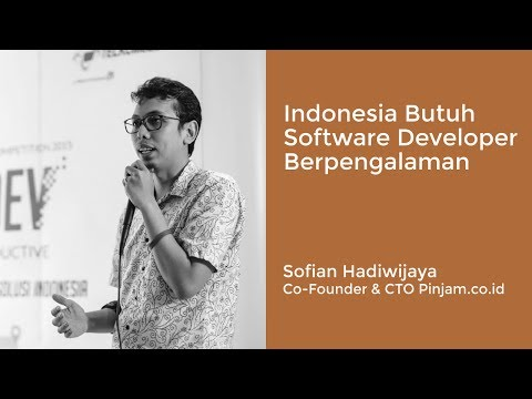 Indonesia butuh Software Developer berpengalaman,  Sofian Hadiwijaya, Co-Founder & CTO Pinjam.co.id