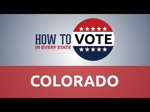 How To Vote In Colorado In 2018