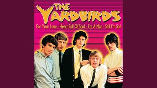 Provided to YouTube by The-Source For Your Love · The Yardbirds Eri...