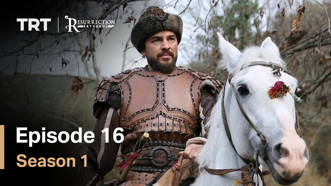 Resurrection Ertugrul Season 1 Episode 16 (English Subtitles)