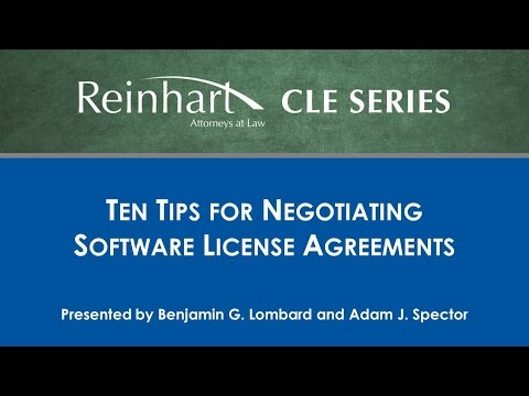 Reinhart Law CLE Series: 10 Tips for Negotiating Software License Agreements