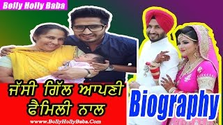 Jassi Gill | With Family | Biography | Mother | Father | Songs | Movies | Wedding Pics