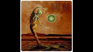 "Bone Man ""Shapeshifter"""