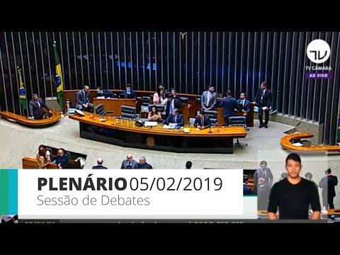 Plenário – Sessão de Debates | 05/02/2019