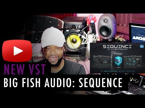 My Top Producer VST Plugins | Big Fish Audio Sequence