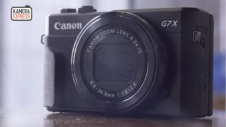 Canon G7 X mark II review - Kamera Express