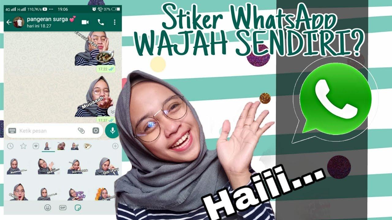 Cara Membuat Stiker Wajah Sendiri Di Whatsapp Youtube