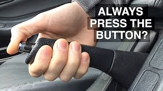 Always Press The Handbrake Button? Myth Busted