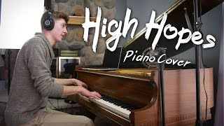 High Hopes - Piano/Orchestral Cover (Panic! At The Disco)