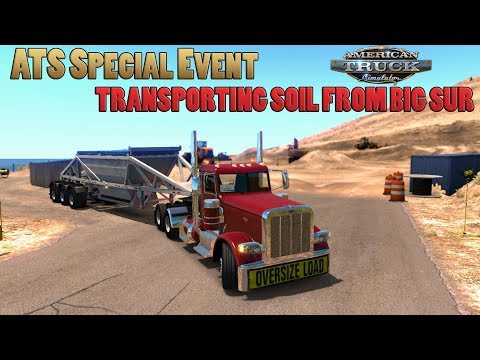 ATS Special Event: Big Sur Rebuild Soil Transport 10th (American Truck Simulator)