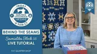 LIVE: Quilts for FĻAG DAY, a TABLETASTIC trunk show & SPECIAL REVEAL! - Behind the Seams