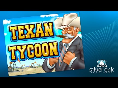 Watch Texan Tycoon Video From Silver Oak Casino