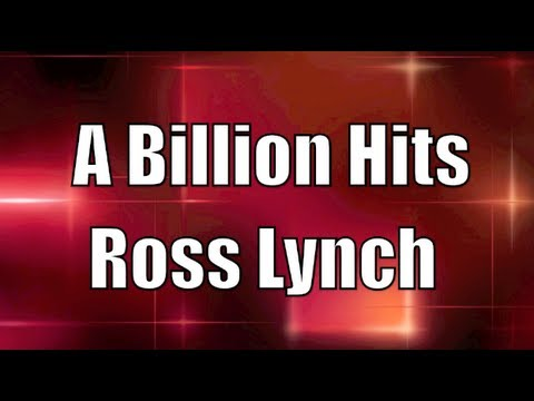 ROSS LYNCH, AUSTIN MOON - A BILLION HITS LYRICS