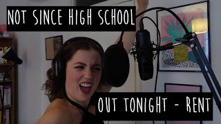 Elissa Churchill || Not Since High School || Out Tonight || RENT ||