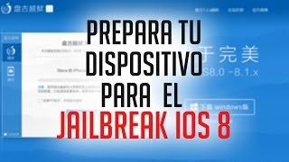 Prepara tu dispositivo para el Jailbreak iOS 8 (Recomendaciones)