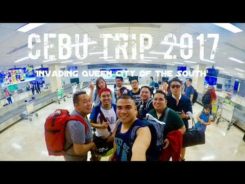 "Cebu Trip 2017 -""Invading Queen City of the South"" Vlog 4"