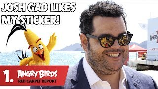 I Just Met Josh Gad! - Angry Birds Red Carpet Report Ep.1