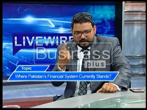 LIVE WIRE | Where Pakistan's Financial System Currently Stands | Rohail Intikhab | 26 Sept 2017 |
