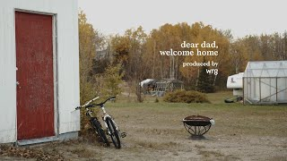 Dear Dad, Welcome Home (Director's Cut)