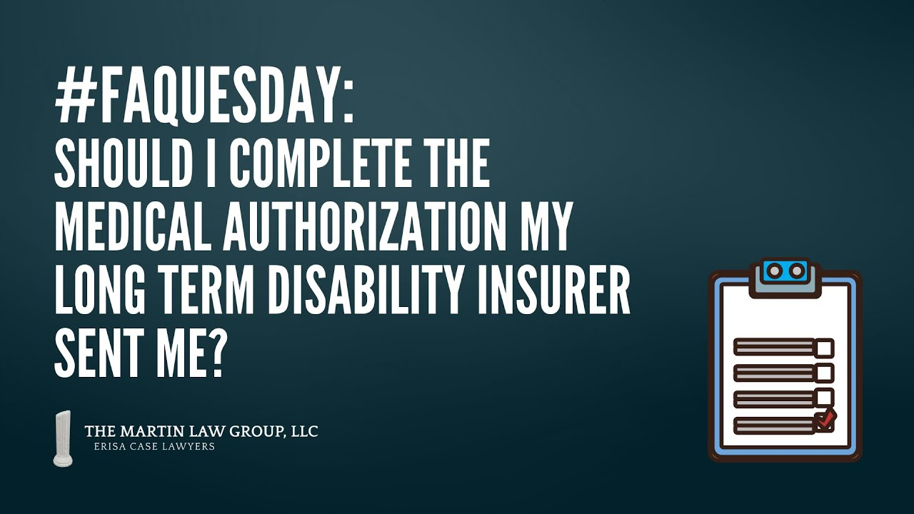 FAQuesday: Should I complete a medical authorization?