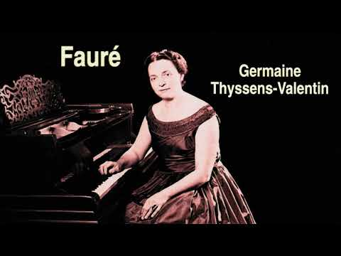 Fauré - Complete Piano Works (Century's Recording : Germaine Thyssens-Valentin)