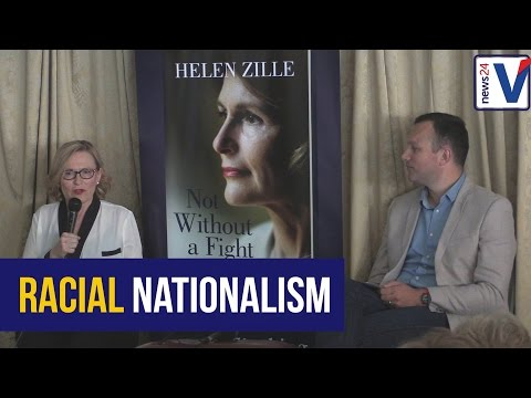 Helen Zille on racial nationalism and marxism