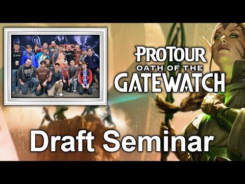 Pro Tour Oath of the Gatewatch Draft Seminar
