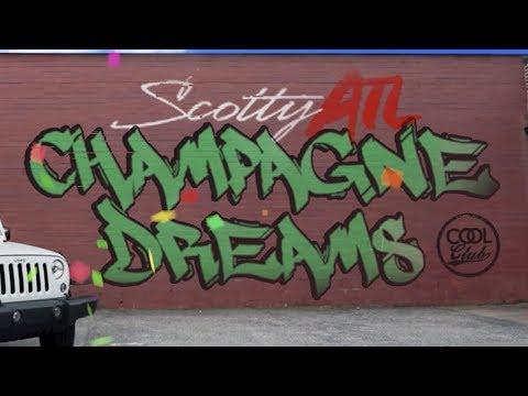 Scotty ATL - Champagne Dreams