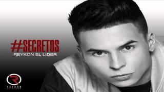 Reykon El Lider - Secretos NEW SONG 2014