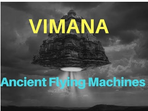 Ancient Flying Machines: Vimana from 15000 Years Ago