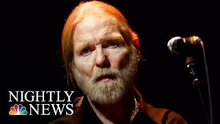 Greg Allman, Founder Of The Allman Brothers Band, Dies At 69 | NBC Nightly News