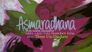 Asmaradhana (Danarto) Bersama Tyas & Three Un-Duckers