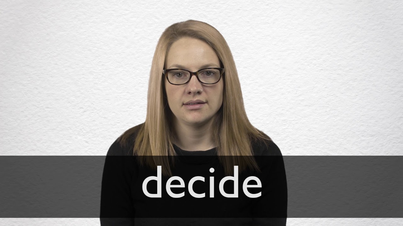 Decide Synonyms | Collins English Thesaurus