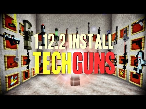 TECHGUNS MOD 1.12.2 Minecraft - How To Download And Install Techguns Mod 1.12.2 (with Forge)