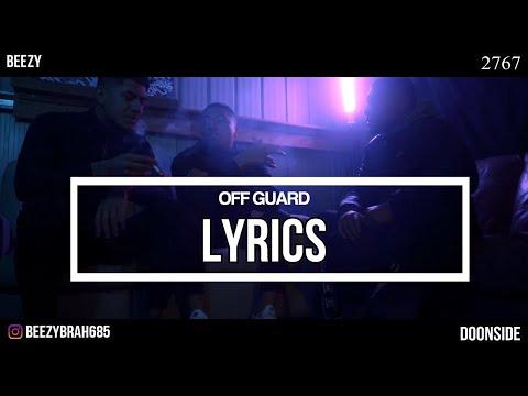 Hooligan Hefs - Off Guard Lyrics BEEZYBRAH685