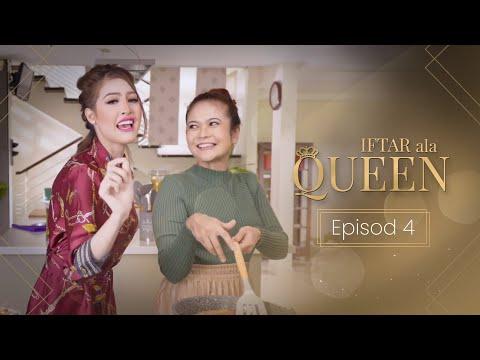 Iftar Ala Queen - Episod 4