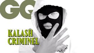 Les punchlines de Kalash Criminel (Kaaris, Gardur, Arsenik...)   | GQ