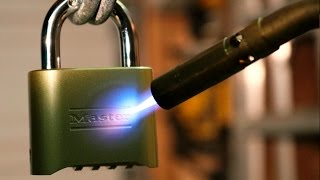 How to Open Locks with a Blowtorch