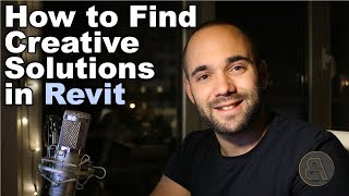 How to Find Creative Solutions in Revit