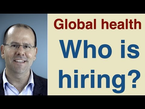 Jobs in Global Health - who's hiring