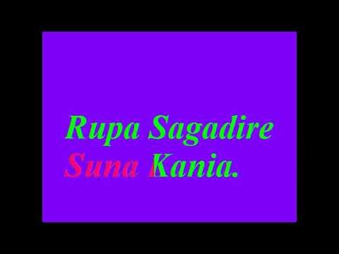 Rupa Sagadi re suna kania