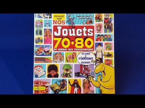 Nos jouets 70-80 Hors collection - Sébastien Carletti