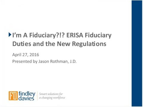 ERISA Fiduciary Duties and the New DOL Regulations