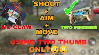 How to Move + Shoot + Aim simultaneously Using Two Thumbs | No need for claw anymore! PubgM