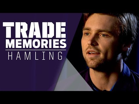 Trade Memories: Hamling comes home