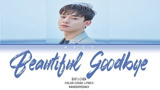 Download CHEN - BEAUTIFUL GOODBYE Lirik Terjemahan Indonesia Mp3