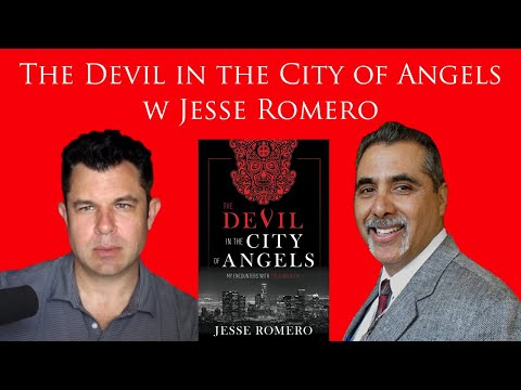 293: The Devil in the City of Angels w Jesse Romero and Dr